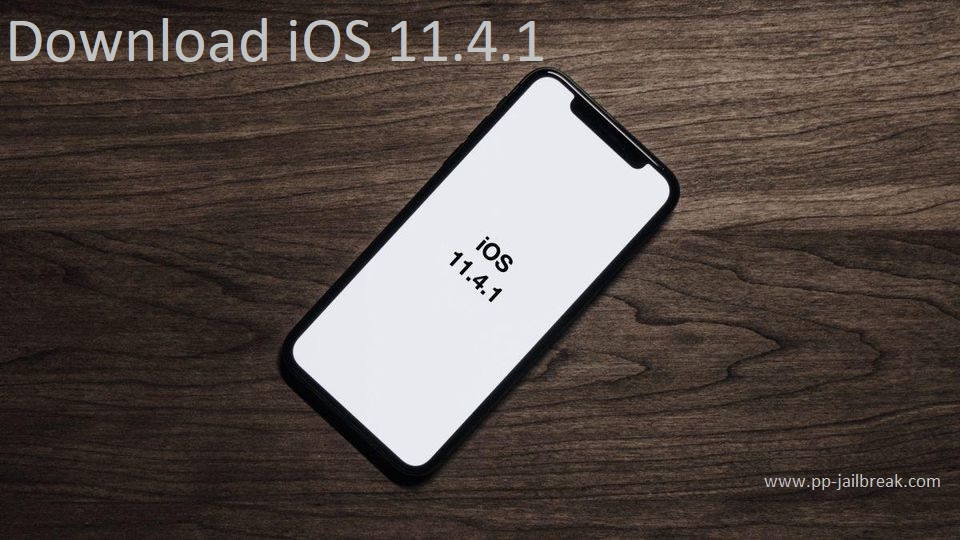 download ios 11.4.1